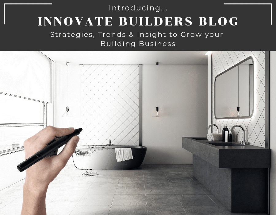 Introduction to the Innovate Builders Blog - Strategies, Trends, and Insights | Innovate Building Solutions | #BuildingTrends #Builders #BuildingTips #ContractorStrategies #BuilderStrategies