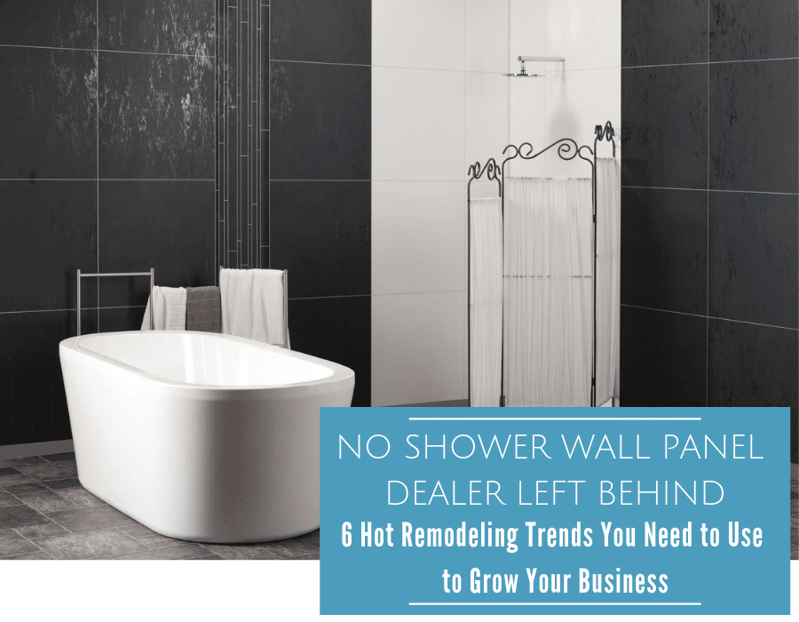 No Shower wall panel dealer left behind - tips to grow your business | Innovate Builders Blog | Innovate Building Solutions | #MarketingTips #BathoomRemodelers #Contractors