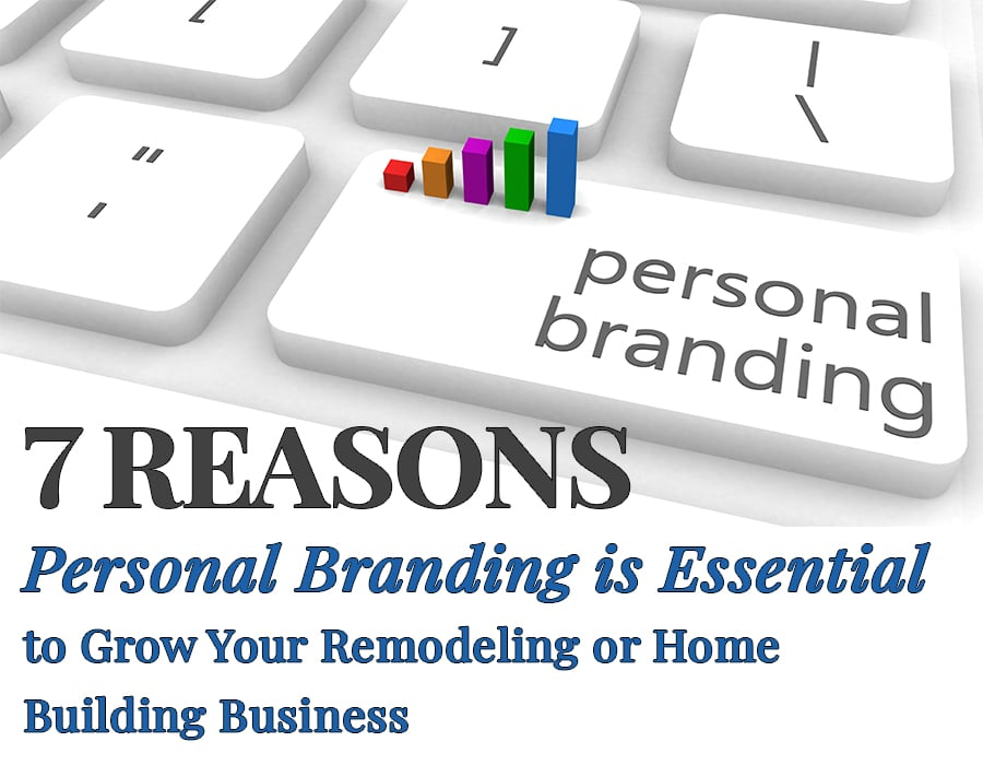 7 reasons personal branding is essential to grow your business | Innovate Builders Blog | Innovate Building Solutions | #GrowingBusiness #PersonalBranding #HomeRemodeling
